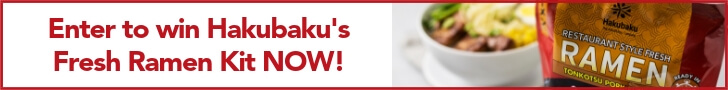Enter to win Hakubaku's fresh ramen kit now!